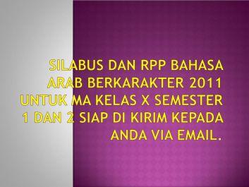 memberikan Silabus dan RPP Bahasa Arab Berkarakter 2011 untuk MA Kelas X Semester 1 dan 2