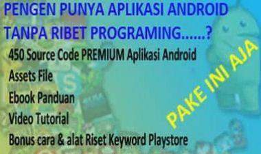 Jual Premium koleksi source code android reskin package (450++bonus)