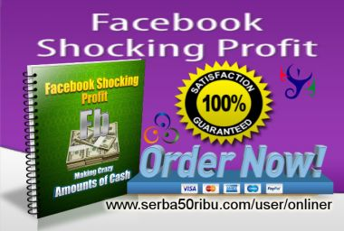 Kasih Facebook Shocking Profit NEWBIE Method