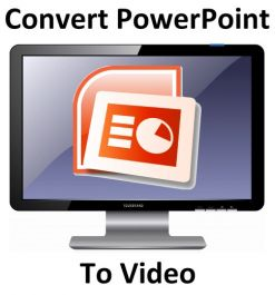 mengubah file powerpoint anda menjadi bentk video