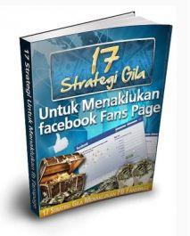 memberikan eBook 17 Strategi Gila untuk Menaklukkan Facebook Fan Page