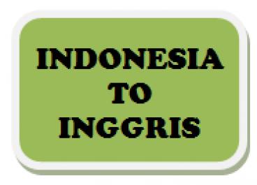 menerjemahkan dari Bahasa Indonesia ke Bahasa Inggris