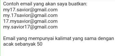 akan membuatkan anda 50 akun gmail yg memiliki kosakata email yang sama.