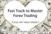 berikan tips jalan pintas pintar trading forex dalam 3 bulan